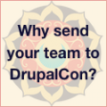 Why you should send your Team to DrupalCon Los Angeles